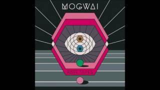 Mogwai - Deesh