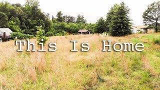This Is Home || Our Debt Free Homestead Property Reveal
