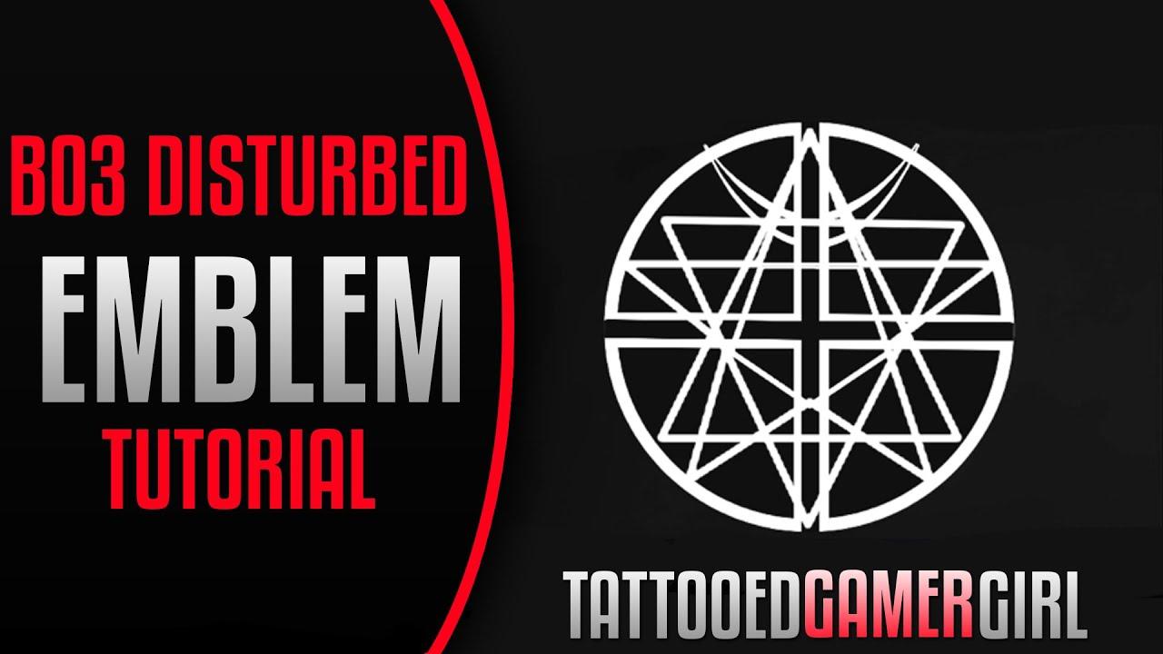 Disturbed emblem tutorial black ops iii bo3