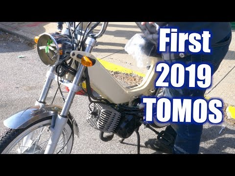 Order Now! 2019 TOMOS!