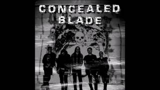 Download CONCEALED BLADE - St Lp [USA - 2017] MP3 song and Music Video