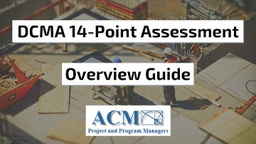 DCMA 14-Point Assessment Overview