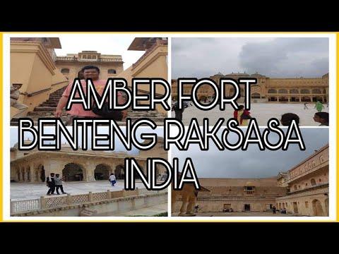 AMBER FORT BENTENG RAKSASA INDIA