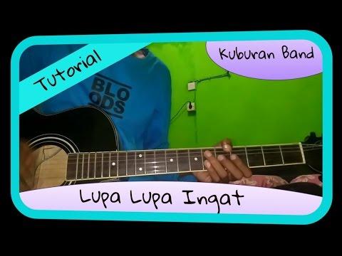 Belajar Melodi Gitar Kuburan Band Lupa Lupa Ingat