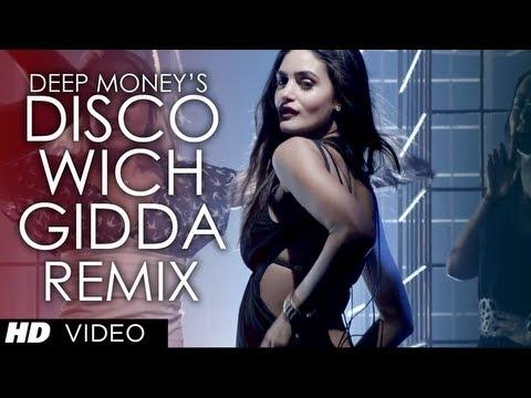 Disco Wich Gidda Tera Deep Money Feat. Ikka ★ Remix ★ Full Song | Latest Punjabi Song 2013