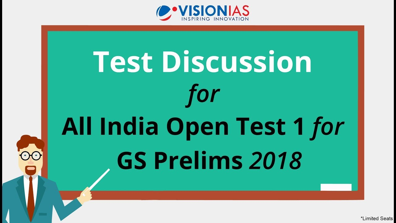 Discussion on All India Open Test 1 - GS Prelims 2018