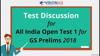 Discussion on All India Open Test 1 for GS Prelims 2018