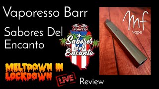Vaporesso Barr Review, Sabores Del Encanto (3 Juices Tasted) - Timestamps in description - MIL