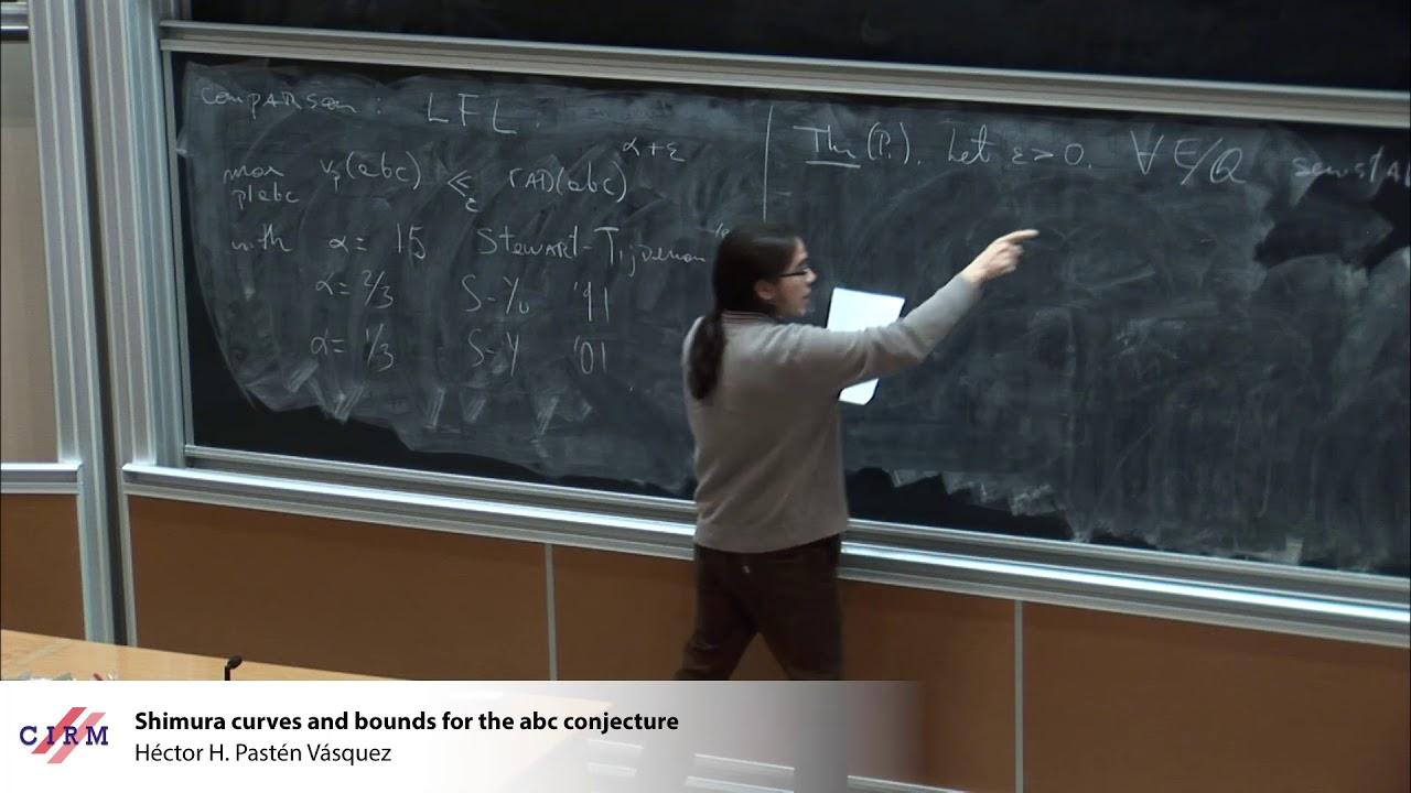 Héctor H  Pastén Vásquez: Shimura curves and bounds for the abc conjecture
