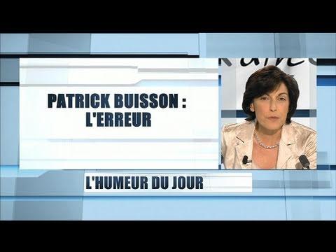 Patrick Buisson : L'erreur