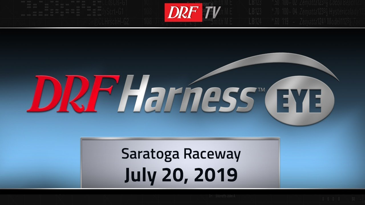 DRF Harness Spotlight - Saratoga Raceway - July 20, 2019