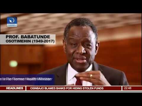 Tributes Pour In For Former Health Minister Prof. Babatunde Osotimehin