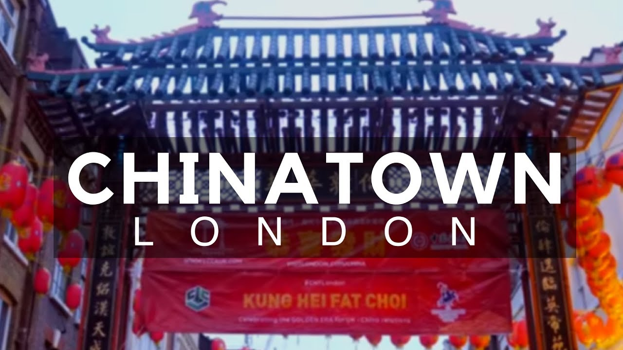 Chinatown In London 2018 Chinatown London Restaurants