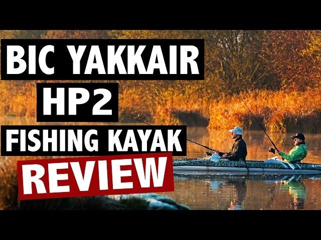 BIC YAKKAir HP2 Fishing Kayak Review