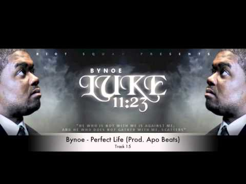 Bynoe - Perfect Life (Prod. Apo Beats)