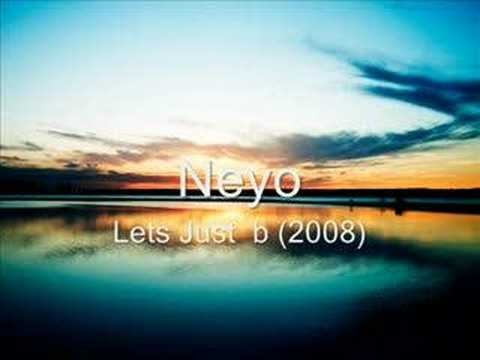 Neyo - Lets Just be