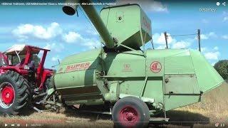 Oldtimer Traktoren, Oldi Mähdrescher Claas u. Massey Ferguson - Alte Landtechnik in Funktion