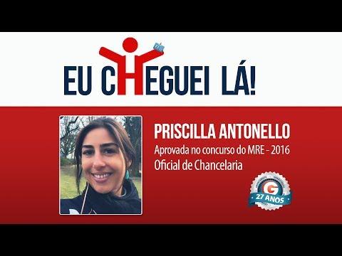 Cheguei Lá - Priscilla Antonello - Aprovada no Concurso do MRE - 2016 | Oficial de Chancelaria