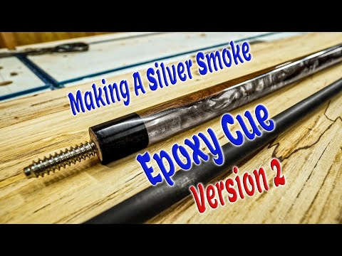 Making A Silver Smoke Epoxy Pool Cue  Version 2