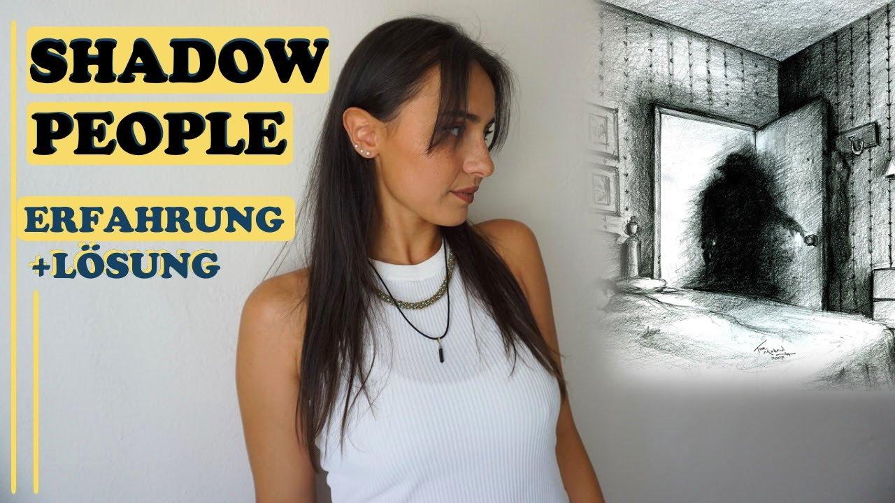 Shadow People | Was sehe ich immer im Schatten?