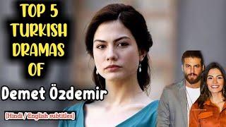 Demet özdemir 5 turkish dramas with english subtitles/Hindi | erkenci kus | early bird turkish drama