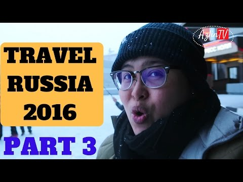 Travel Russia 2016 | Azlin TV