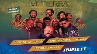 MI TIERRA  OSCAR D39;LEON FT DIMENSION LATINA amp; PORFI BALOA