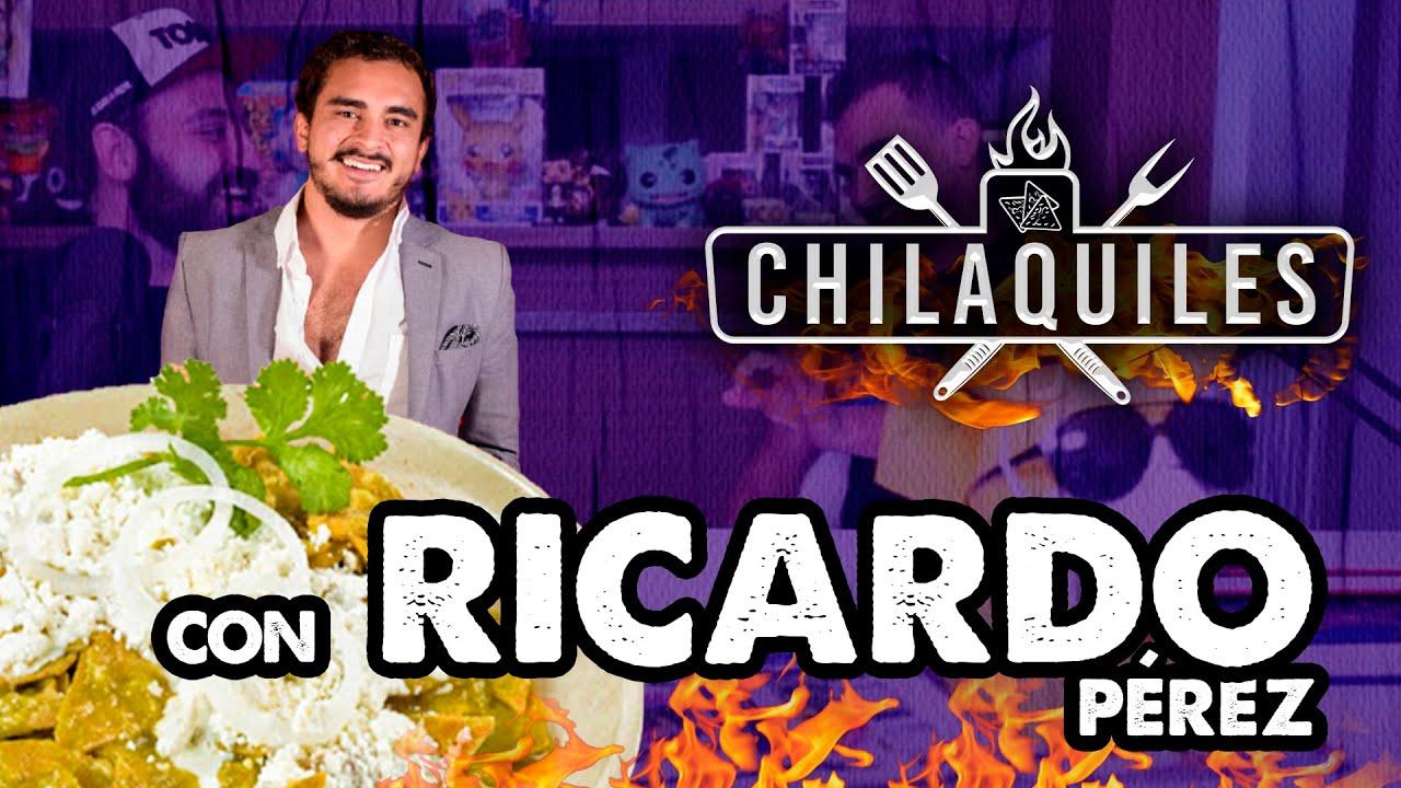 CHILAQUILES con Ricardo Pérez de La Cotorrisa