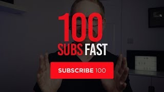 How to Get Started & Grow to 100 Subscribers on Youtube