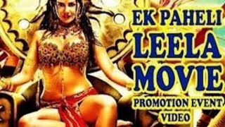 Ek Paheli Leelaᴴᴰ | Sunny Leone | Jay Bhanushali | Full Movie 2015 Promotional Events