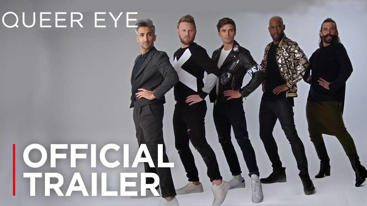 Queer Eye Season 3 Official Trailer Hd Netflix