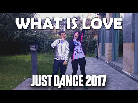 """Just Dance 2017 """"What Is Love"""" feat. Dial K901"""