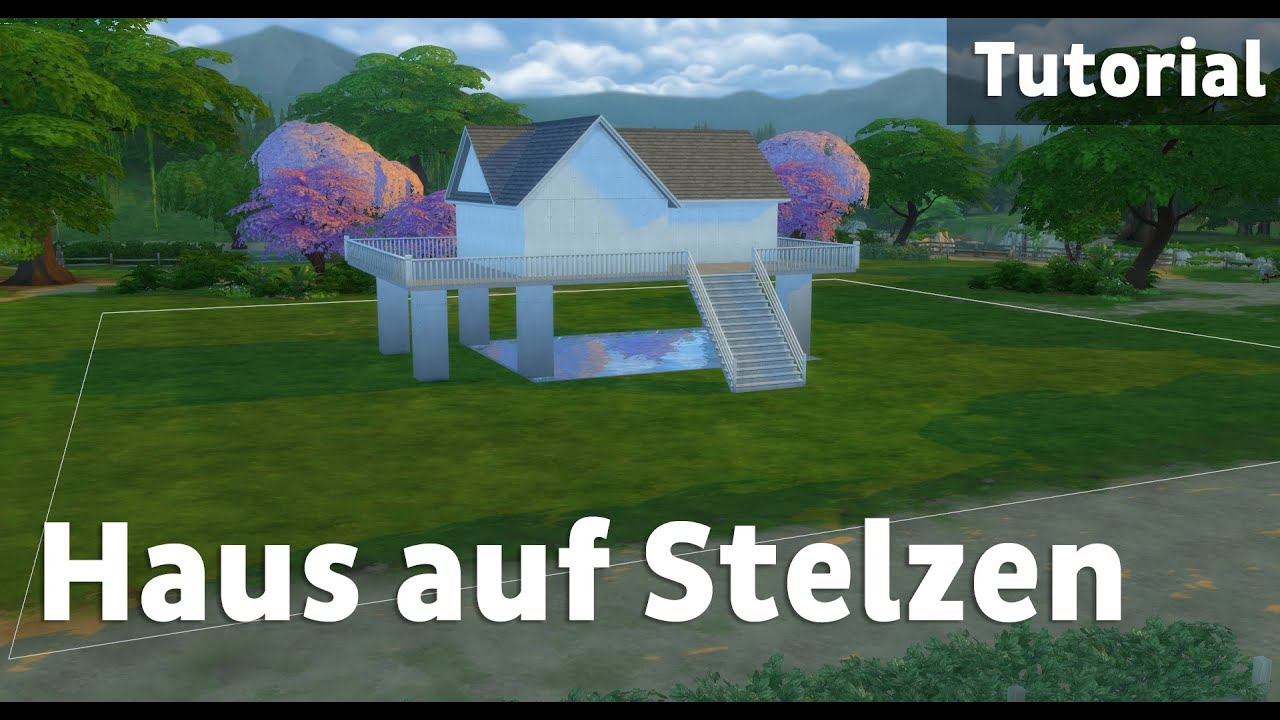 haus auf stelzen die sims 4 tutorial youtube. Black Bedroom Furniture Sets. Home Design Ideas