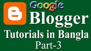 How to customize blog template at Blogger in Bangla part 3