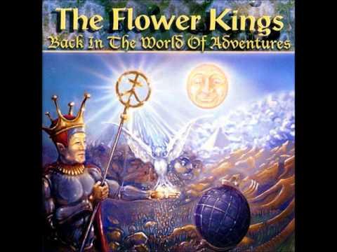 The Flower Kings - Back in the world of adventures (Full album)