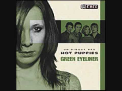 Hot Puppies - Green Eyeliner