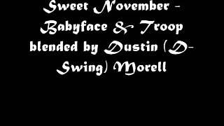 Sweet November - Babyface & Troop