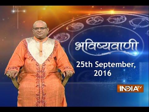 Bhavishyavani: Horoscope for 25th...