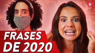 FRASES DE 2020| PARAFERNALHA