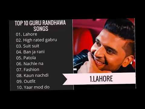 Best of Guru Randhawa | Top 10 Songs | Jukebox 2018 |Jukebox 2019