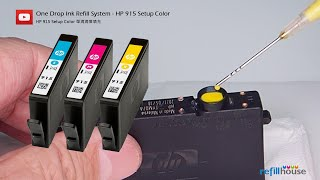 How to refill HṖ 910, 912, 913, 915 Color ink cartridges - One Drop Ink Refill System