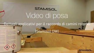 Video di posa Stamisol DW: Dettagli applicativi per il raccordo di camini rotondi