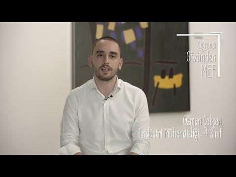 Öğrenci Gözünden MEF Üniversitesi / Osman Çokşen - Endüstri Mühendisliği
