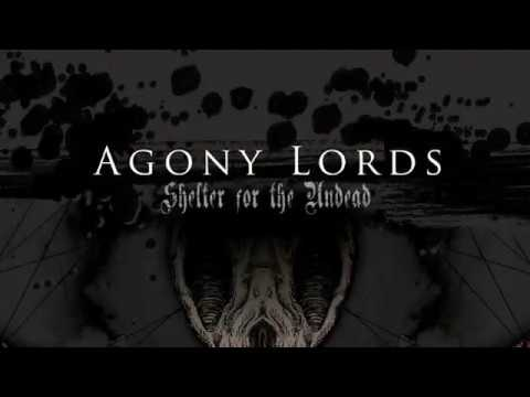 AGONY LORDS - Shelter for the Undead  (OFFICIAL LYRIC VIDEO)