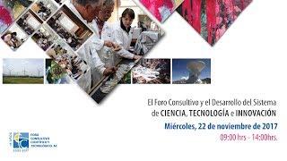 El Foro Consultivo y el Desarrollo del Sistema de Ciencia, Tecnología e Innovación thumbnail