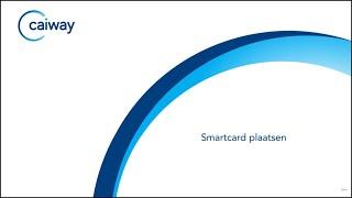 Smartcard Plaatsen