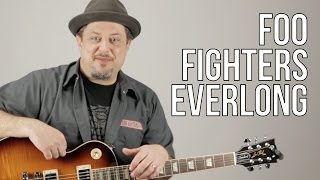 The Foo Fighters - Everlong Guitar Lesson - How to Play on Guitar - Dave Grohl