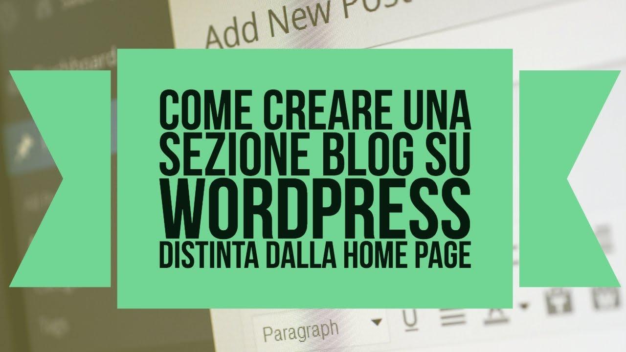 Come creare una sezione blog diversa dalla home