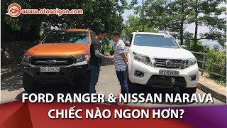 Đánh giá so sánh bán tải Ford Ranger vs Nissan Navara, xe nào ngon hơn?