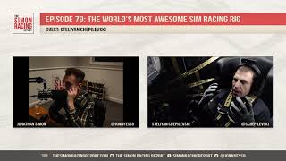 The world's most awesome sim racing rig w/ Steliyan Chepilevski (Episode 79)   Podcast
